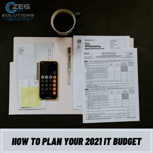 How to Plan your 2021 IT Budget